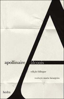 Álcoois (Guillaume Apollinaire. Editora Hedra) [POE017000]
